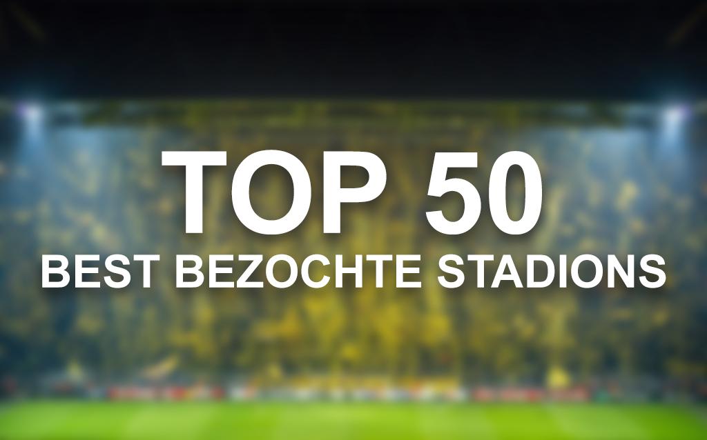 Top 50 best bezochte stadions van 2019 / 2020